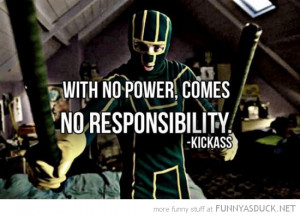 no power responsibility kick ass movie quote funny pics pictures pic ...