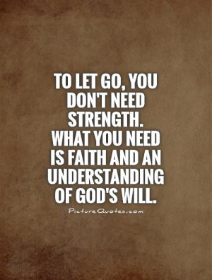 God Quotes Strength Quotes Faith Quotes Let Go Quotes