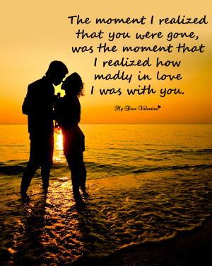 Missing You Picture Quotes - The moment i realized