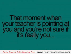 When teacher called you in class - Funny Images Quotes