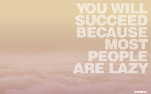 Most People Are Lazy