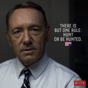 Frank Underwood Quotes From Season 2: Business Advice, Ruthlessness ...