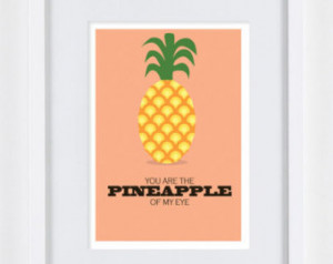 Pineapple A4 - print inspirational funny quote kitchen decoration art ...