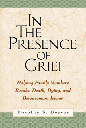 ... : Helping Family Members Resolve Death, Dying, and Bereavement Issues