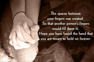 Romantic Quotes: The space between your fingers