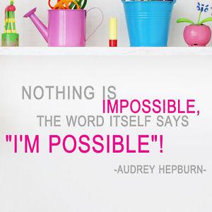 S47-Audrey-Hepburn-Possible-Say-Quote-vinyl-lettering-decals-wall ...