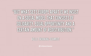 quote-Helle-Thorning-Schmidt-but-what-sets-europe-apart-is-we-139211_1 ...