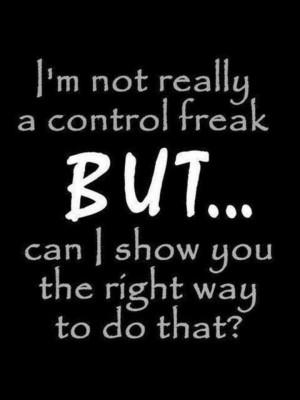 not a control freak