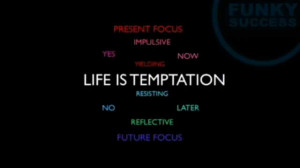 Temptation of Life
