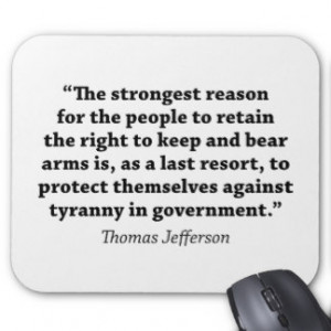 Jefferson: RIGHT TO BEAR ARMS Mouse Pads