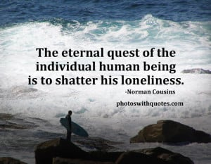 Back to Loneliness Quotes or Home/Favorites