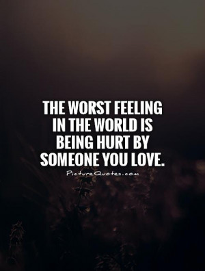 quotes about being hurt by someone