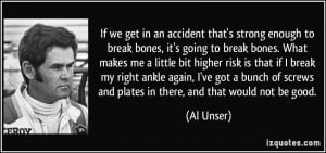 More Al Unser Quotes