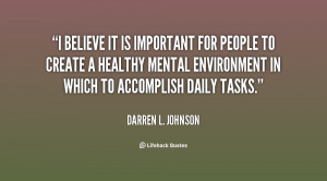 believe it is important for people to create a healthy mental ...