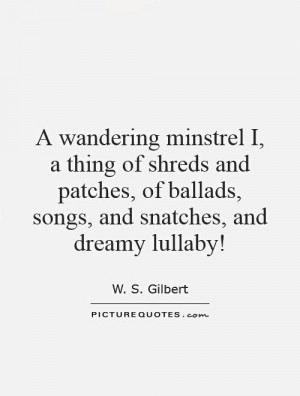 ... of ballads, songs, and snatches, and dreamy lullaby! Picture Quote #1