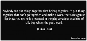 together that belong together. to put things together that don't go ...