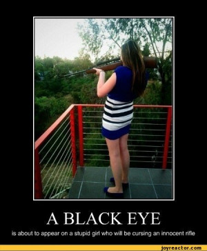to appear on a stupid girl who will be cursing an innocent rifle,funny ...