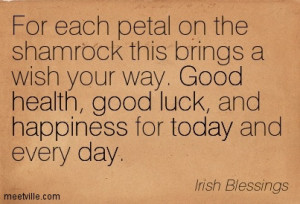 ... Blessings-good-health-happiness-day-today-luck-Meetville-Quotes-23904