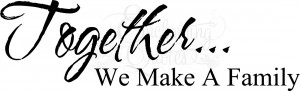 together we make a family wall quote decal item familytog 14 $ 16 95 ...