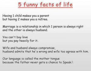 Five funny facts of life... All true! lol
