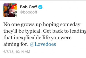 Bob Goff Twitter quote