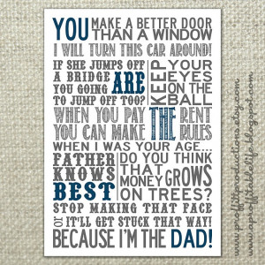 Great Dad quotes! LOVE THISSSSS!