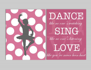Ballet Dance Quotes And Sayings Quotes, dance like