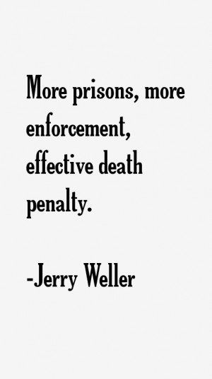 Jerry Weller Quotes amp Sayings