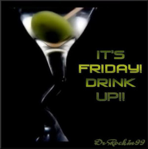 All Graphics » its fridat lets drink
