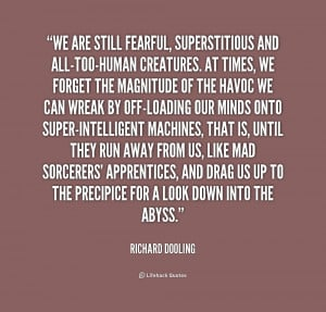 quote-Richard-Dooling-we-are-still-fearful-superstitious-and-all-too ...