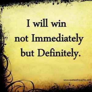 Nice attitude quotes motivational thoughts win immediately definitely ...