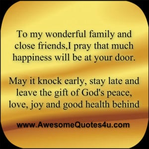 To my wonderful family and close friends,