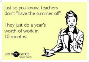 Back > Quotes For > Summer Vacation Quotes For Teachers