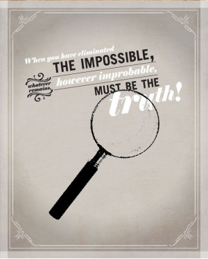 ... , however improbable, must be the truth. #sherlock poster via etsy