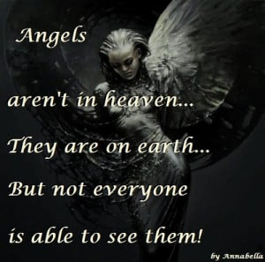 =http://www.imagesbuddy.com/angels-arent-in-heaven-they-are-on-earth ...