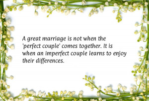 ... great-marriage-is-not-when-the-perfect-couple-comes-together-i.jpg