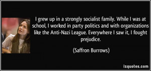 grew up in a strongly socialist family. While I was at school, I ...