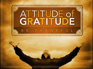 Always be thankful, be humble, be happy!