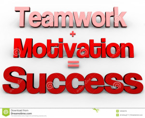 Royalty Free Stock Image: Teamwork + Motivation = Success!