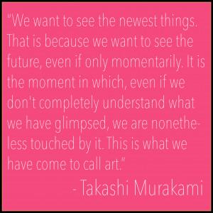 Takashi Murakami Quote