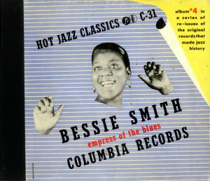 Bessie Smith, Hot Jazz Classics - Empress Of The Blues, US, Deleted ...