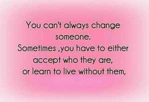 You cant change people