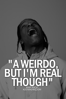 hip hop quotes kushandwizdom asap rocky