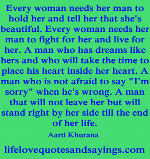 Every Woman Needs Her Man To Hold Her .