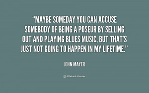 Maybe Someday Quotes