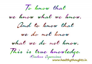 And to know that we do not know what we do not know,