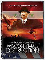 Saddam Hussein: Weapon of Destruction
