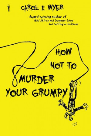 """Start by marking """"How Not to Murder Your Grumpy"""" as Want to Read:"""