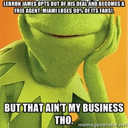 Kermit the frog - LeBron James opts out of his deal and becomes a free ...