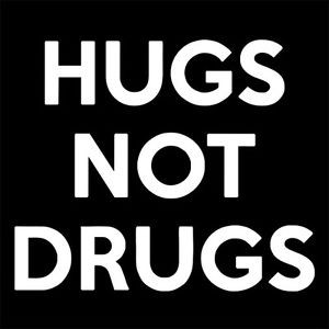 HUGS-NOT-DRUGS-anti-drug-stop-cocaine-heroin-addict-quote-addiction-T ...